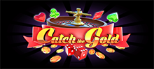 There are 50 ways to Catch the Gold. Do you dare to try them?